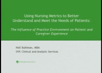 Using Nursing Metrics to Better Understand and Meet the Needs of Patients