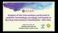 Analysis of the Interventions Performed in Pediatric Hematology-Oncology Unit Based on Nursing Interventions Classification (NIC-6th)