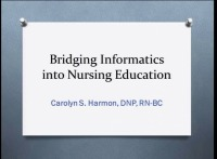 Bridging Informatics into Nursing Education
