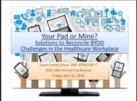 Your Pad or Mine? Solutions to Reconcile BYOD Challenges in the Healthcare Workplace