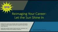 Reimagining Your Career: Let the Sun Shine In!
