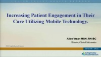 Increasing Patient Engagement in Their Care Utilizing Mobile Technology