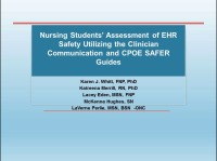 Nursing Students' Assessment of EHR Safety Utilizing the Clinician Communication and Computerized Provider Order Entry SAFER Guides