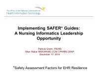 Implementing SAFER* Guides: A Nursing Informatics Leadership Challenge