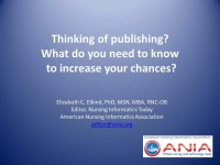 Thinking of Publishing? What Do You Need to Know to Increase Your Chances?