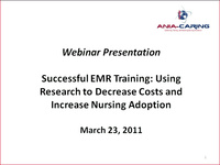 Successful EMR Training: Using Research to Decrease Costs and Increase Nursing Adoption