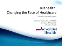Telehealth: Changing the Face of Healthcare