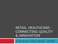 Retail Health: Connecting Quality and Innovation
