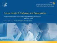 Current Health IT Challenges and Opportunities