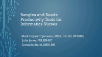 Bangles and Beads: Productivity Tools for Informatics Nurses