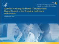 Workforce Training for Health IT Professionals: Staying Current in the Changing Healthcare