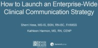 How to Launch an Enterprise-Wide Clinical Communication Strategy