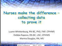 Nurses Make the Difference - Collecting Data to Prove It