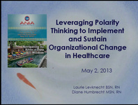 Leveraging Polarity Thinking to Implement and Sustain Organizational Change in Healthcare