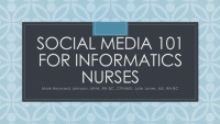 Social Media 101 for Informatics Nurses