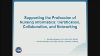 Supporting the Profession of Nursing Informatics: Certification, Collaboration, and Networking  icon