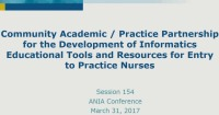 Community Academic/Practice Partnership for the Development of Informatics Educational Tools and Resources for Entry to Practice Nurses