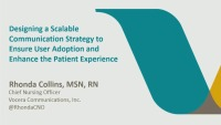 Designing a Scalable Communication Strategy to Insure User Adoption and Enhance the Patient Experience
