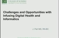 Challenges and Opportunities with Infusing Digital Health and Informatics