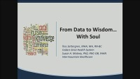 From Data to Wisdom, with Soul