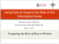 Using Data to Expand the Role of the Informatics Nurse