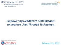Empowering Healthcare Professionals to Improve Lives Through Technology: Health Informatics For Innovation, Value, and Enrichment (HI-FIVE) Program