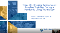 Team Up: Bringing Patients and Families Together during a Pandemic Using Technology