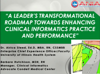 A Leader's Transformational Roadmap Towards Enhancing Clinical Informatics Practice and Performance