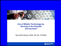 Use of Mobile Technology by Nursing in the Hospital Environment
