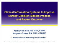 Clinical Information Systems to Improve Nurses' Decision-Making Process and Patient Outcomes