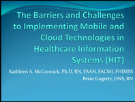 The Barriers and Challenges to Implementing Mobile and New Cloud Technologies in Healthcare Information Systems