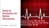 Data to Analytics for Better Outcomes: How Do We Get There? If Not Nursing, Then Who?