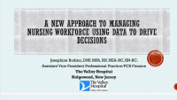 A New Approach to Managing Nursing Workforce Using Data to Drive Decisions