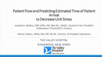 Patient Flow and Predicting Estimated Time of Patient Arrival to Decrease Unit Stress
