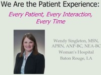 We are the Patient Experience: Every Patient, Every Interaction, Every Time