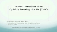 When Transition Fails: Quickly Treating the Six H's