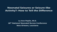 How to Differentiate Neonatal Seizure Activity from Seizure-like Activity