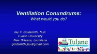 Ventilation Conundrums: What Would You Do?