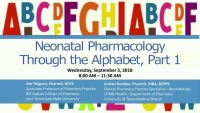 Neonatal Pharmacology through the Alphabet, Part I