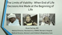 The Limits of Viability: Making End of Life Decisions at the Beginning of Life