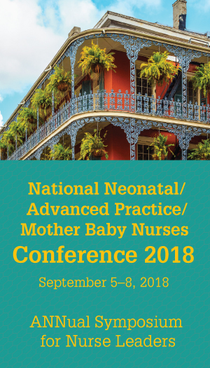 2018 National Neonatal/Advanced Practice/Mother Baby Nurses Conference