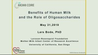 Benefits of Human Milk: and the Role of Oligosaccharides