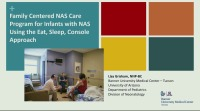 Family-Centered NAS Care: Using Eat, Sleep, and Console