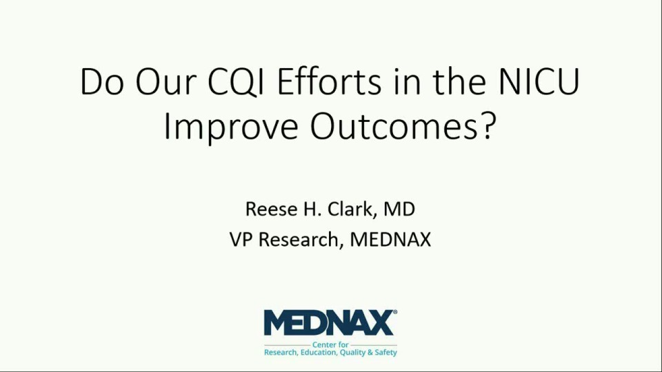 Do Our CQI Efforts in the NICU Improve Outcomes?
