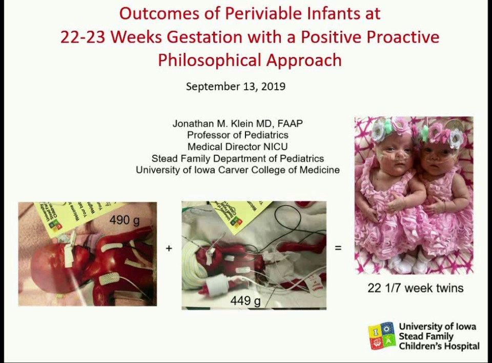 Outcomes of Periviable Infants at 22 and 23 Weeks Gestation with a Positive, Proactive, Philosophical Approach
