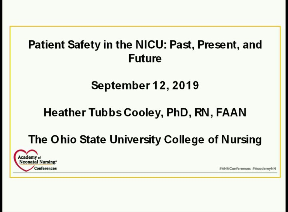 Patient Safety in the NICU: Past, Present, and Future