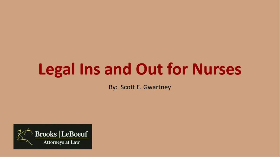 "Legal ""Ins and Outs"" for Nurses"