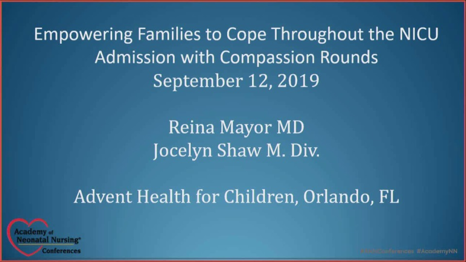 Empowering Families to Cope Throughout the NICU Stay with Compassion Rounds