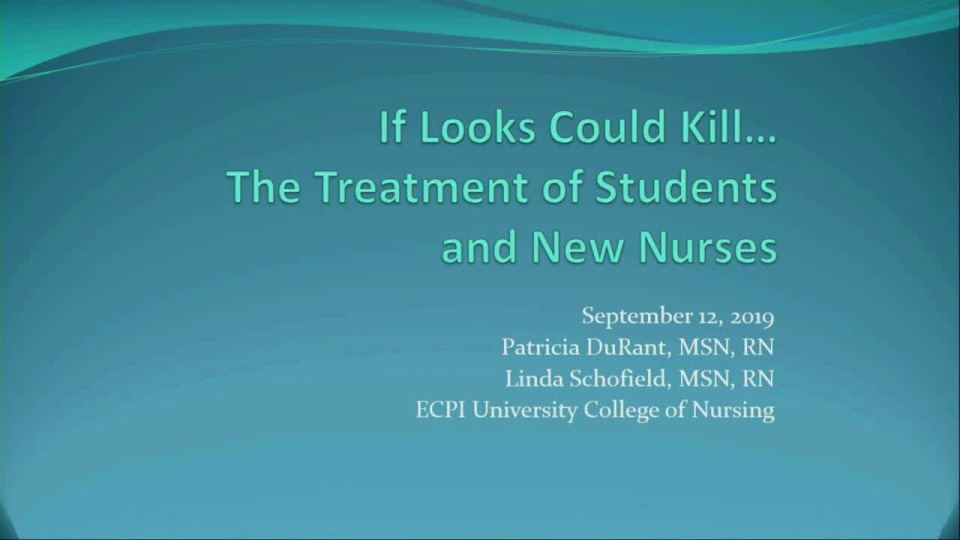 Bullying and Incivility in Nursing: When Looks Can Kill
