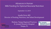 Advances in Human Milk Feeding for Optimal Neonatal Nutrition